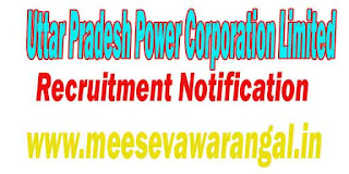 UPPCL (Uttar Pradesh Power Corporation Limited) Recruitment Notification