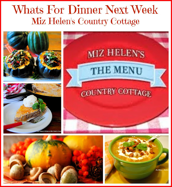 Whats For Dinner Next Week at Miz Helen's Country Cottage
