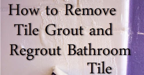 how to remove grout from bathroom tiles condo blues how to remove grout and regrout tile 26196