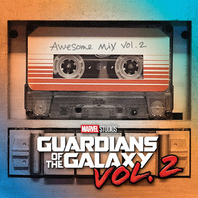 Guardians of the Galaxy Vol. 2 Soundtrack Awesome Mix Vol 2