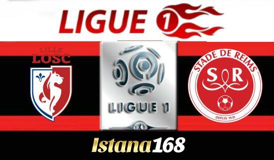Prediksi Lille Vs Stade de Reims 9 Desember 2018
