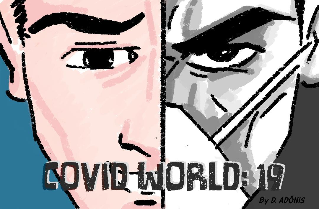 Covid World: 19 - A Graphic Novel by Dietrich Adonis