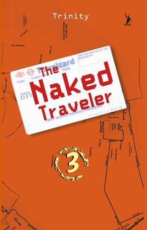 THE NAKED TRAVELER 3 - TRINITY