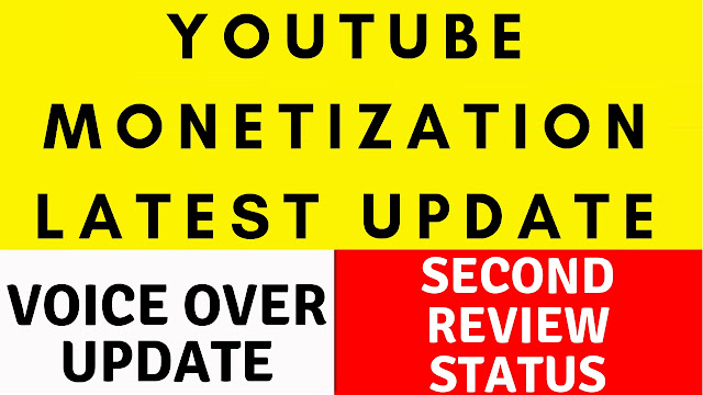 Youtube monetization latest update October 2018🔥Voice Over Update🔥Second Review Status Hindi