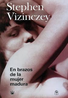 Stephen Vizincze – En brazos de la mujer madura (1997)