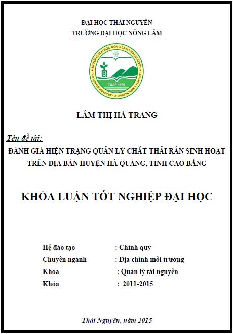 Đánh giá hiện trạng quản lý chất thải rắn sinh hoạt trên địa bàn huyện Hà Quảng tỉnh Cao Bằng