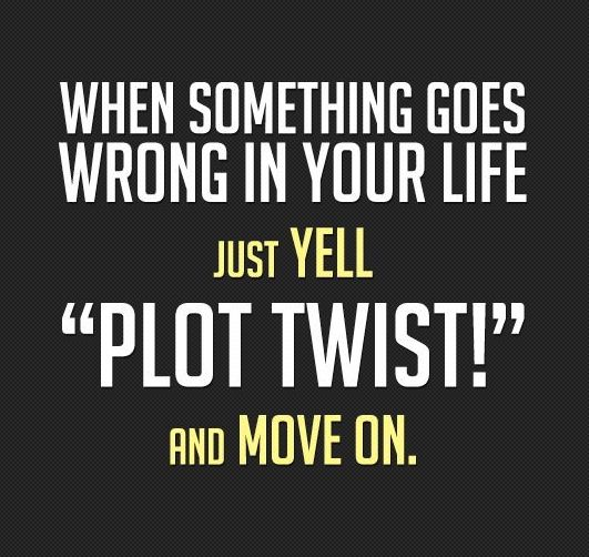 when something goes wrong in your life funny quotes on life