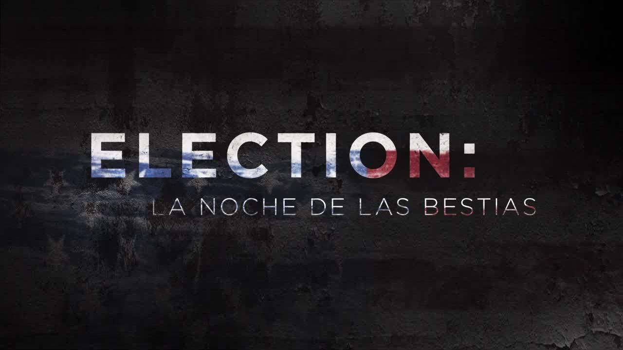 Election: La Noche de las Bestias (2016)