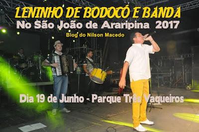 Leninho de Bodocó e Banda no São João de Araripina - PE 2017