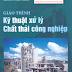 Giáo trình kỹ thuật xử lý chất thải công nghiệp - Nguyễn Văn Phước