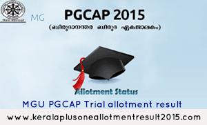 MG University PG Trial allotment results 2015 - PGCAP