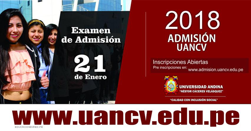 Resultados Examen UANCV 2018-1 (Domingo 21 Enero) Ingresantes Admisión UANDINA - Universidad Andina Néstor Cáceres Velásquez (Sedes: Juliaca, Puno, Azángaro, Ayaviri, Ilave) www.uancv.edu.pe