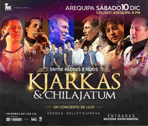 Los Kjarkas y Chilajatum en Arequipa - 10 de diciembre
