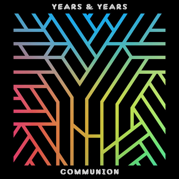 Years & Years - Communion (Deluxe) Cover