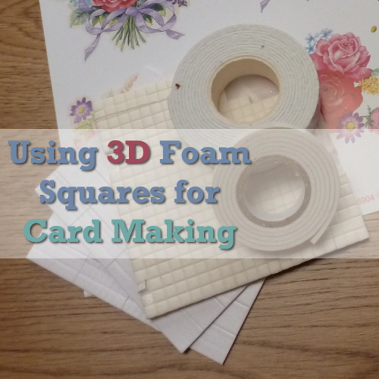 how 3d cards make card making paper craft with adhesive foam squares pads