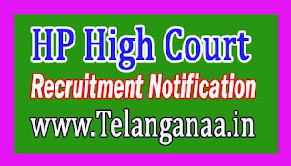 Himachal Pradesh HP High Court Recruitment Notification 2017