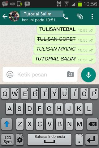 Cara membuat tulisan Tebal, Miring dan Coret Pada WhatsApp