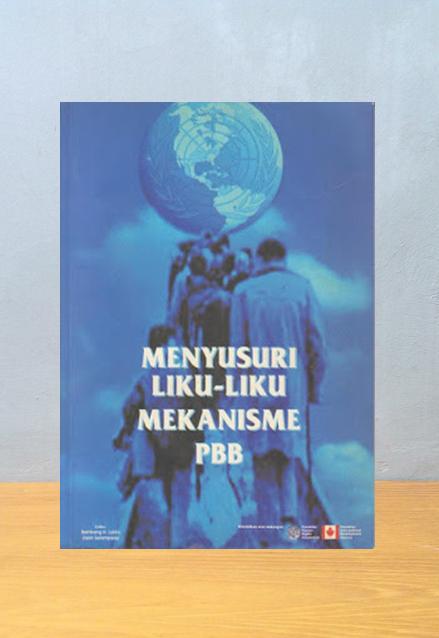 MENYUSURI LIKU-LIKU MEKANISME PBB, Bambang H. Lukito, Zairin Salampessy
