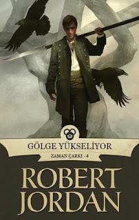 Robert Jordan - Zaman Çarkı 04 - Gölge Yükseliyor