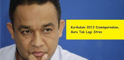 Kurikulum 2013 Disempurnakan, Guru Tak Lagi Stres