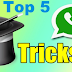 Top 5 Best WhatsApp Tricks and Tips Must Know