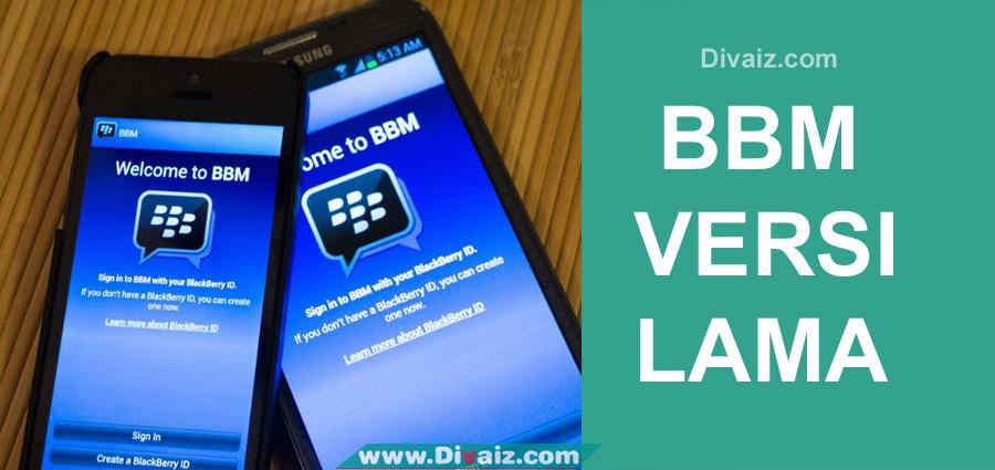 Download BBM Versi Lama Apk Android 100% Tanpa Iklan