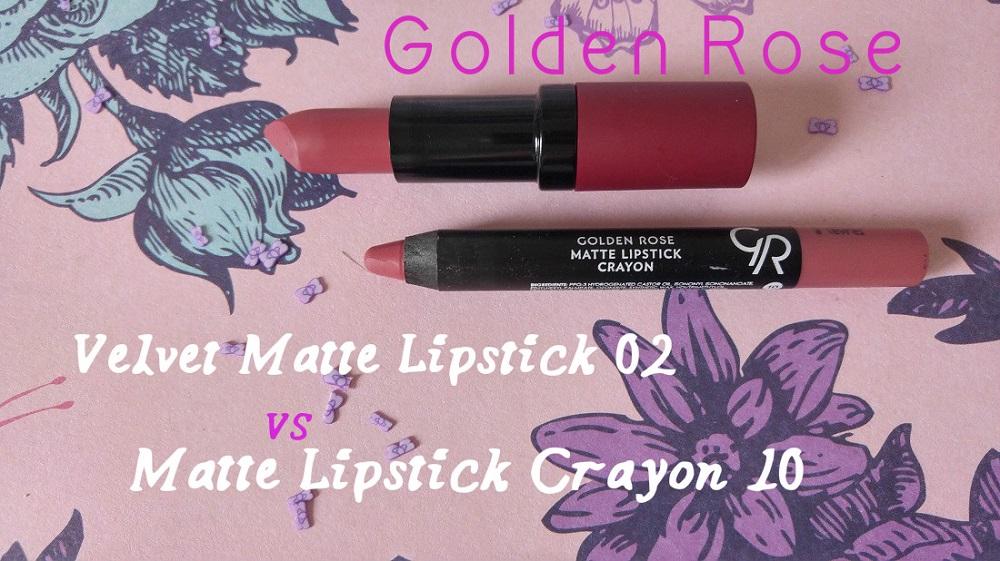 Golden Rose Velvet Matte Lipstick 02 versus Matte Lipstick Crayon 10 Comparison
