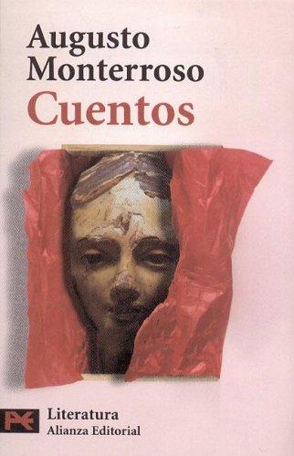 http://laantiguabiblos.blogspot.com.es/2016/07/cuentos-augusto-monterroso.html