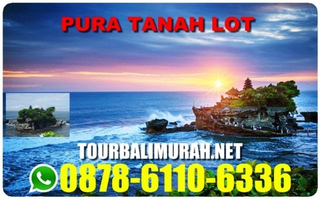 TOUR BALI 1 HARI, WISATA BALI 1 HARI FULL, PURA TANAH LOT