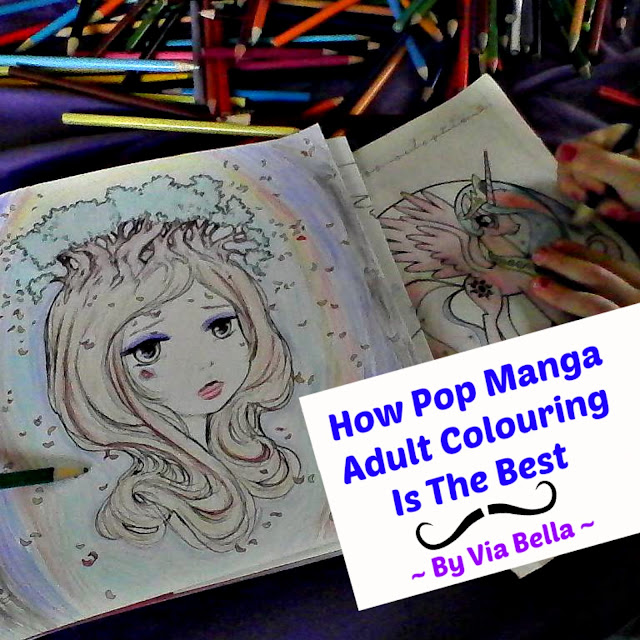 How Pop Manga Adult Colouring Is The Best , Pop Manga, Blogging for Books, Book Review, Via Bella, Adult Colouring Book, mother daughter time, colouring as therapy, Camilla d'Errico