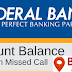 Know Federal Bank Balance and Mini Statement by Missed Call Enquiry Number