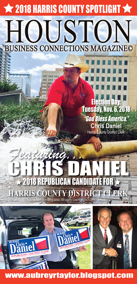 DISTRICT CLERK CHRIS DANIEL AND A FEW OTHER CONSERVATIVES WHO VALUE OUR VOTE AND SUPPORT!