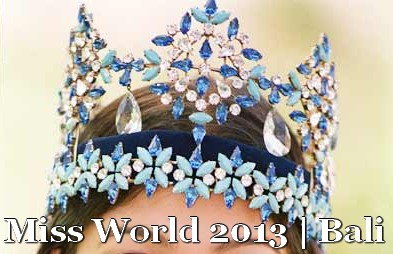 Miss World 2013 will be held in Bali