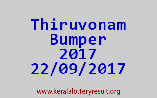 THIRUVONAM BUMPER 2017 Lottery Result 22-9-2017