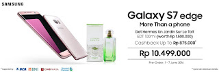 Preorder Samsung Galaxy S7 edge Pink Gold Gratis Hermes Un Jardin Sur Le Toit dan Cashback