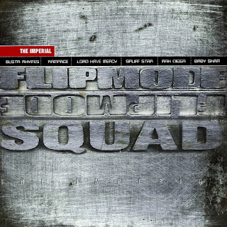 Flipmode Squad - The Imperial (1998)