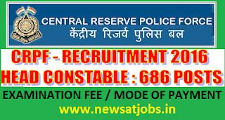crpf+recruitment+general+examination+fee