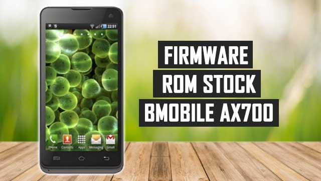 Firmware - rom stock Bmobile AX700