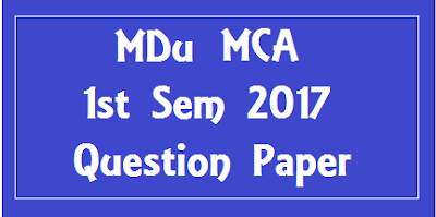 एम डी यू  MCA 1st Sem Previous Year Question Papers 2018