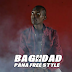 New Audio: Baghdad – Pana Free Style | Download MP3