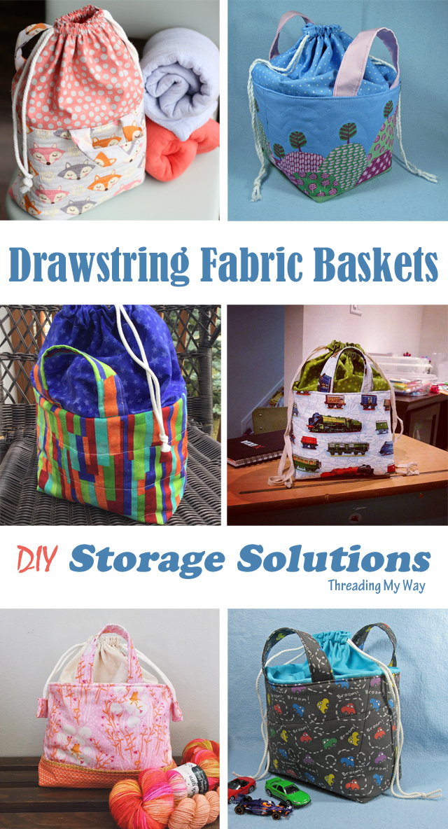 Make a fabric basket with a drawstring closure. Tutorial at Threading My Way