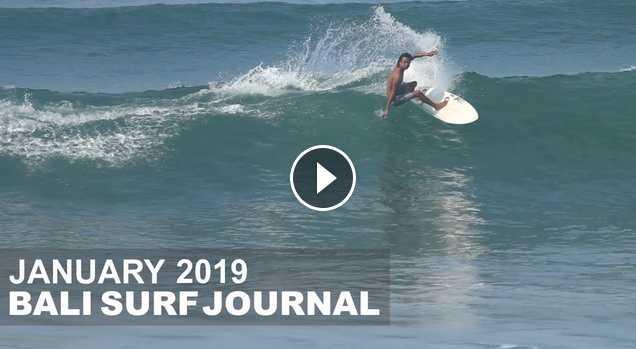 Bali Surf Journal - January 2019