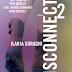 """""""Disconnect 2"""" di Ilaria Soragni"""