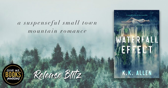 RELEASE BLITZ PACKET - Waterfall Effect by K.K. Allen