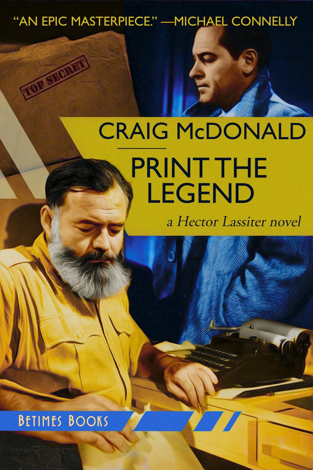 PRINT THE LEGEND (HECTOR LASSITER SERIES #8)