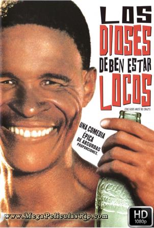 Los Dioses Deben Estar Locos [1080p] [Latino-Castellano-Ingles] [MEGA]