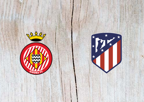 Girona vs Atletico Madrid Full Match & Highlights 9 January 2019