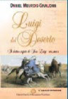 Luigi del deserto - Volume 1 - Il re dei gigli - Daniel Meurois-Givaudan (spiritualità)