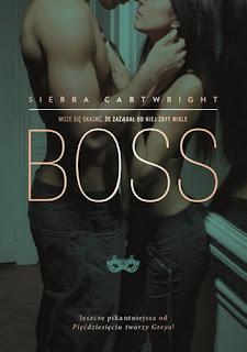 "(PRZEDPREMIEROWO)""Boss"" Sierra Cartwright"
