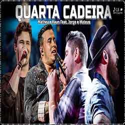 Quarta Cadeira – Matheus & Kauan ft. Jorge & Mateus